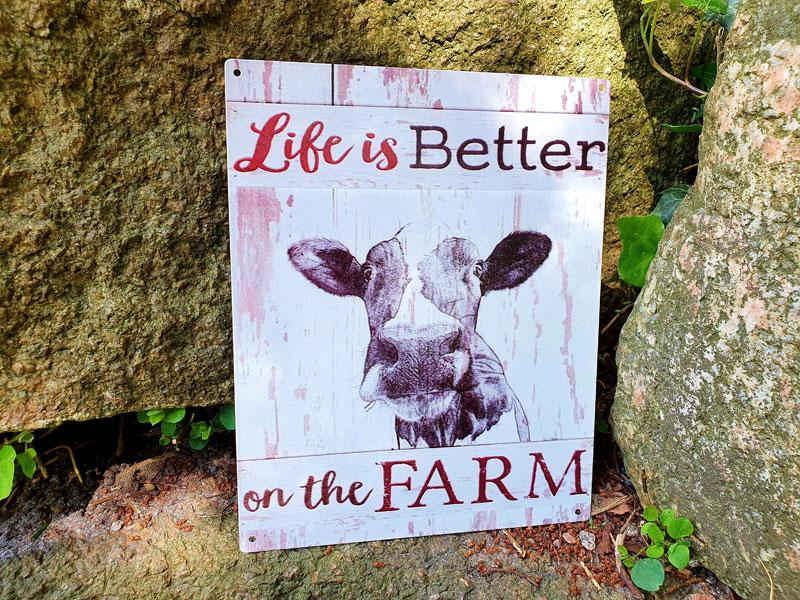"Blechschild ""Life is better on the Farm"""